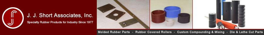J.J. Short Associates, Inc. is a Custom Molded Rubber and Roller Manufacturer that can help you with Custom Molded Rubber Parts, Custom Rubber Covered Rollers, Replacement OEM Rubber Rollers, Laminator Rollers, Rubber Parts, Rubber Rollers, Rubber Caps, and OEM Molded Rubber Parts.